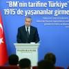 BM'nin tarifine 1915'te Türkiye'de yaşanan olaylar girmez