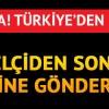 Türkiye'den ikinci adım… O da gönderiliyor