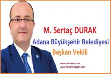 M.Sertaç Durak, Adana Büyükşehir Belediye Başkan Vekilliği görevine getirildi