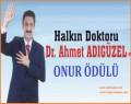 Halkın Doktoru Dr. Ahmet ADIGÜZEL'e Onur Ödülü Verildi