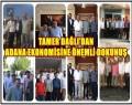 Tamer Dağlı'dan Adana ekonomisine önemli katkı