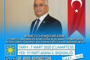Dr. Birol Büyüköztürk'ün İYİ Parti Adana İl Başkanlığı Açıklaması